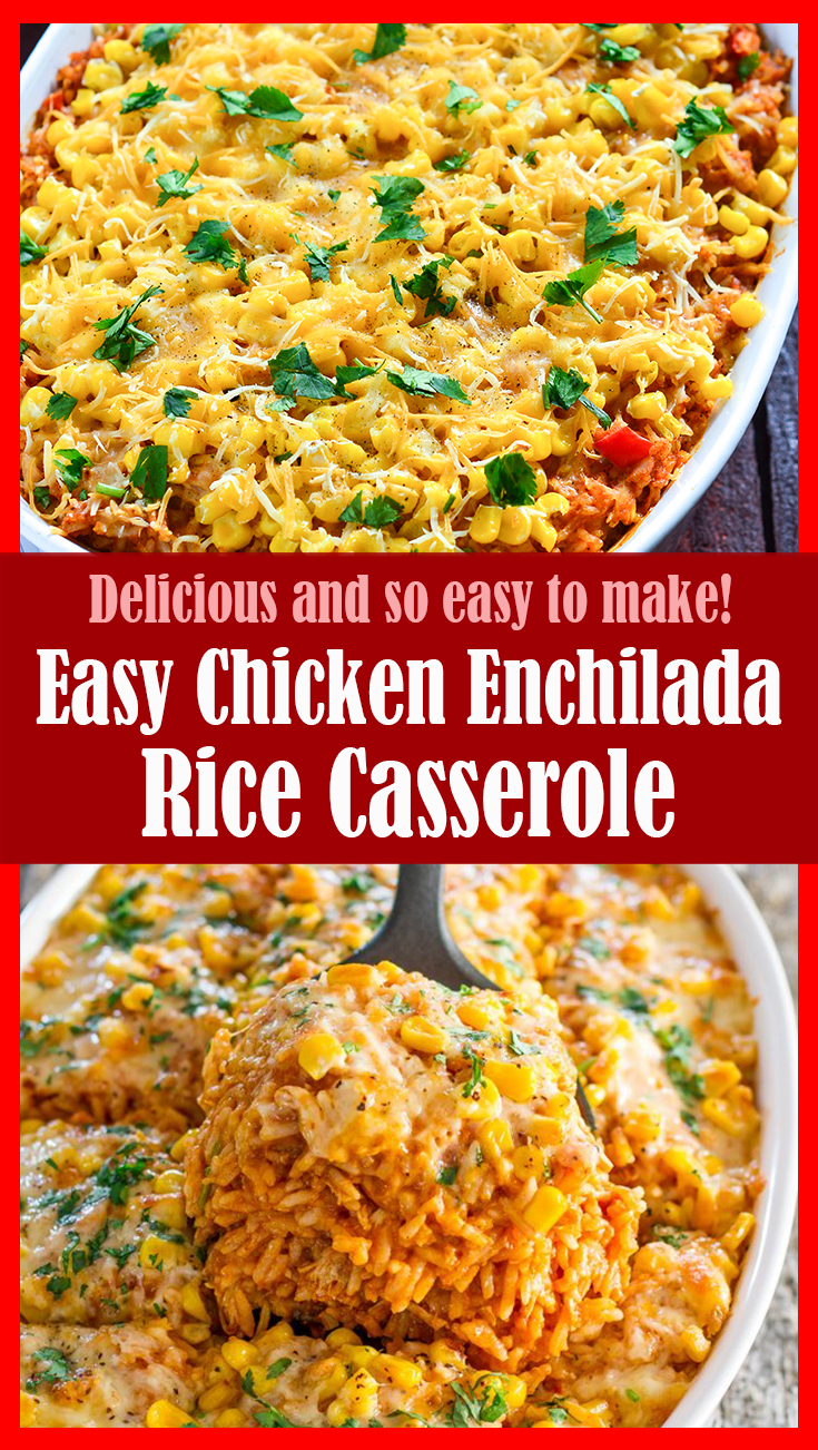 Easy Chicken Enchilada Rice Casserole