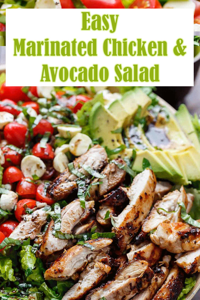 Easy Marinated Chicken and Avocado Salad