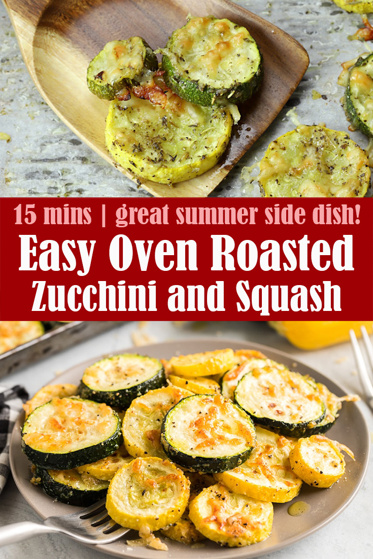 Easy Oven Roasted Zucchini and Squash