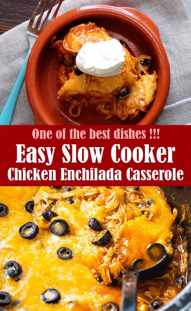 Easy Slow Cooker Chicken Enchilada Casserole