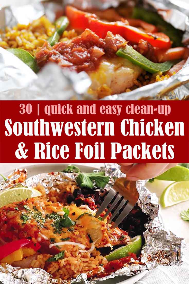 Easy Southwestern Chicken & Rice Foil Packets