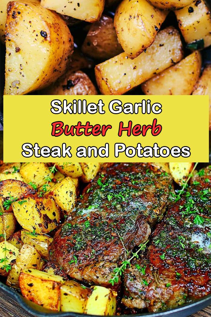 Skillet Garlic Butter Herb Steak and Potatoes