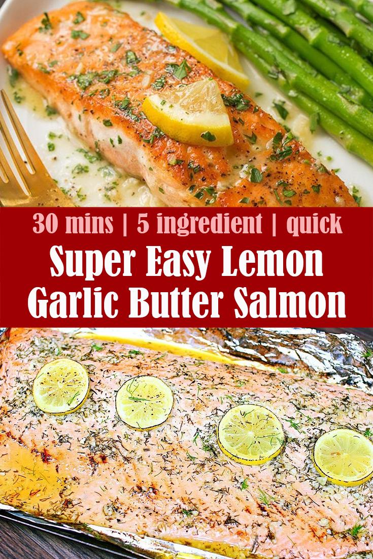 Super Easy Lemon Garlic Butter Salmon Recipe
